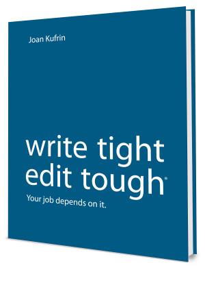 Write Tight, Edit Tough